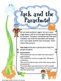 Fairy Tale STEM Freebie! Jack and the Parachute: Students will build a parachute to help Jack escape the giant. Grades 3-5 From More Than a Worksheet