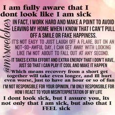 You don't look sick Fibromyalgia Pain, Chronic Migraines, Fibromyalgia Syndrome, Pcos, Chronic Illness Quotes, Crohns Disease Quotes, Endometriosis Quotes, Endometriosis Awareness, Cidp