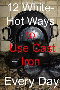 12 White-Hot Ways to Use Cast Iron Every Day | via www.TheSurvivalMom.com