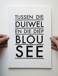 New prints by Boerdha Ontwerp at Vamp - 06 March 2013 All Quotes, Qoutes, Funny Quotes, I Am An African, Afrikaanse Quotes, Classroom Posters, Quote Board, Pretty Words, My Land