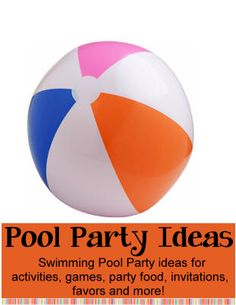 Pool Party Theme | Birthday Party Ideas for Kids - Swimming pool party ideas for activities, games, party food, favors and more! http://www.birthdaypartyideas4kids.com/pool-party-theme.htm