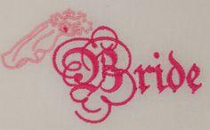 Digital Embroidery Design  Bride Script by EmbroideryDesignsBRN