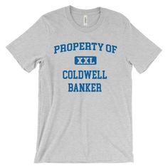 Property of Coldwell Banker T-Shirt - Badass Agents & Co.