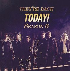 The Vampire Diaries Season 6 TODAY!!!! gif