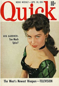 Quick Magazine Cover with Actress Ava Gardner, 1951 by classic_film, via Flickr