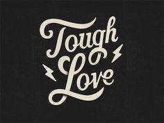 Tough Love by Todd Wendorff