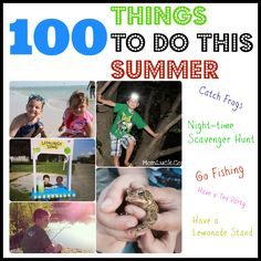 100 Things to Do This Summer: Great Ideas for Kids Summer Activities.