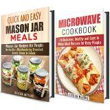 Microwave and Mason Jar Meals Box Set: Over 50 Quick and Easy Meal Recipes- Mouthwatering Breakfast, Lunch, Dinner & Salads (Cookbook for Busy People) - http://howtomakeastorageshed.com/articles/microwave-and-mason-jar-meals-box-set-over-50-quick-and-easy-meal-recipes-mouthwatering-breakfast-lunch-dinner-salads-cookbook-for-busy-people/
