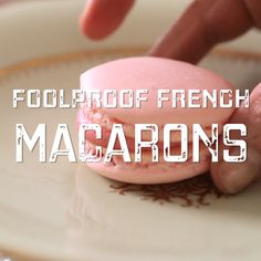 baking recipes A foolproof French Macaron can be yours if you my 6 tips! French Macarons Recipe, French Macaroons, Recipe For Macaroons, No Fail Macaron Recipe, French Macaron Flavors, Macaroons Flavors, How To Make Macaroons, Making Macarons