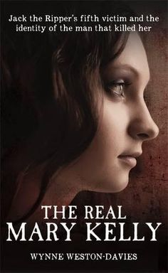 The Real Mary Kelly: Jack the Ripper's Fifth Victim and t... https://smile.amazon.com/dp/1910536091/ref=cm_sw_r_pi_dp_x_60OfzbCV5DQEZ