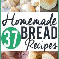 37 Homemade Bread Recipes