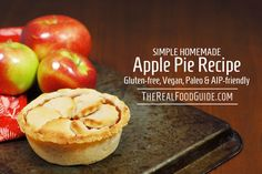 Simple homemade apple pie recipe (gluten-free, vegan, Paleo & AIP-friendly) - The Real Food Guide