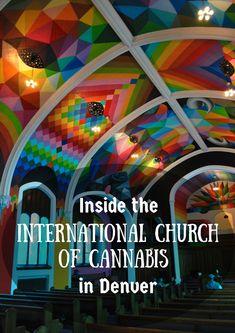 Inside The International Church Of Cannabis In Denver - Emma No Problema Living In Colorado, Denver Colorado, Colorado Trip, Colorado Springs, Denver Travel, Denver Vacation, Travel Oklahoma, Vacation Ideas, Cannabis