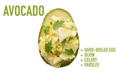 Hard-Boiled Egg + Dijon Mustard + Celery + Parsley In a medium mixing bowl, combine 2 roughly chopped hard-boiled eggs, 2 teaspoons Dijon mustard, 1 stalk minced celery, and 2 tablespoons roughly chopped parsley leaves. Season with salt and pepper, and divide between the avocado halves.