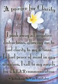 clarity, prayer, spell, meditation, magic, zen, witch, calm, tranquility, inspiration, chant, mantra, illumination, soul purpose #whitewitchparlour facebook.com/thewhitewitchparlour