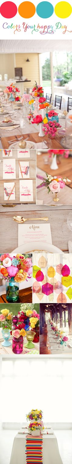 Colors Your Happy Day {Inspiration} Wedding Themes, Wedding Colors, Wedding Decorations, Wedding Table, Diy Wedding, Wedding Reception, Happy Day, Are You Happy, Rainbow Wedding