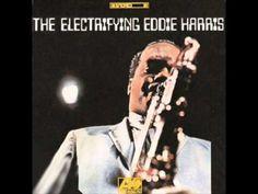 """Eddie Harris - Listen Here ○ L'album """" The Electrifying Eddie Harris """" devrait figurer dans la discothèque de tous les 'jazzeux'. C'est tout simplement irrésistible, jouissif jusqu'à la chair de poule. En 1968, Harris découvre le saxo électrique et s'en donne manifestement à cœur joie. Quel pied, ça c'est de la 'zik !!!"""