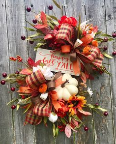 A personal favorite from my Etsy shop https://www.etsy.com/listing/555868435/happy-fall-yall-wreath-fall-wreath-fall
