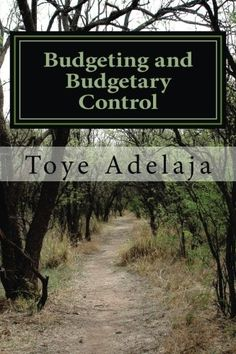 Budgeting and Budgetary Control de Toye Adelaja https://www.amazon.fr/dp/1536874000/ref=cm_sw_r_pi_dp_x_3TDTxb63R6N9H
