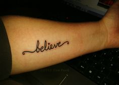 'Believe' tattoo