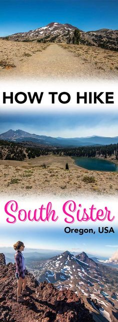 Hiking South Sister will the hardest and most rewarding thing you do in Oregon!