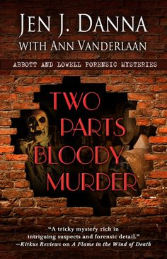 Jen J. Danna - Skeleton Keys - TWO PARTS BLOODY MURDER is now out!