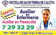 Escuela De Salud Teresa De Calcuta Programas Técnicos Laborales por Competencias. Aprobado por el Ministerio de Salud Acuerdo Ejecutivo N°. 056 de Diciembre 17 de 2003 Licencia de funcionamiento N° 019 del 7 de Mayo del 2004  Emanada de la secretaria de Educación del municipio de Soacha (Cundinamarca)