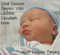 Many exclusive pumpers worked with lactation consultants before transitioning to exclusive pumping. Here is what they wish their LCs had known about exclusive pumping. #breastfeeding #IBCLC #exclusivepumping