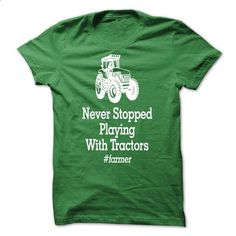 Never Stop playing with tractor - #funny tee #tumblr sweater. I WANT THIS => https://www.sunfrog.com/Hunting/Never-Stop-playing-with-tractor.html?68278