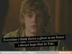 American Horror Story S1- Tate