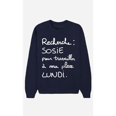 T-Shirt Recherche Sosie Funny Sweaters, Geek Humor, Dress Codes, Cool Tees, Branded T Shirts, Pretty Outfits, Boyfriend Jeans, Funny Tshirts, Shirt Designs