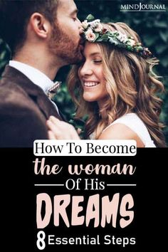 If you want to spend your life with the man of your dreams, you also need to work towards being the woman of his dreams. #understandingwomen #dating Understanding Women, The Man, Dreaming Of You, Relationships, How To Become, Essentials, Dating, Dreams, Woman