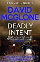 Free Kindle eBook: Deadly Intent (A DCI Marlin Thriller Book 2) - http://freebiefresh.com/deadly-intent-a-dci-marlin-thriller-free-kindle-review/