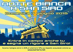 Notte bianca a San Siro - http://www.sfogliacitta.it/notte-bianca-a-san-siro/