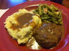 Salisbury Steak, Mashed Potatoes, and quick cook green beans. More
