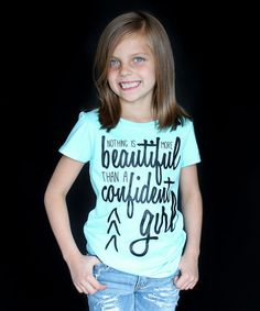 Love this Aqua 'Confident Girl' Tee - Girls on #zulily! #zulilyfinds