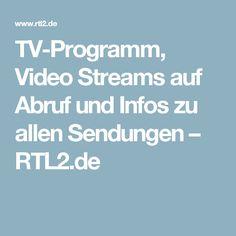 TV-Programm, Video Streams auf Abruf und Infos zu allen Sendungen – RTL2.de