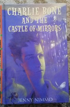 Charlie Bone And The Castle of Mirrors Jenny Nimmo HardBack Book 4