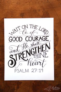 Psalm 27:14 // Wait on the Lord Teal and Brown Hand Lettered