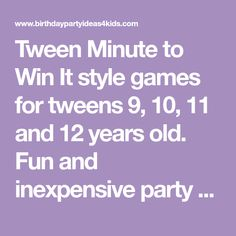 Tween Minute to Win It style games for tweens 9, 10, 11 and 12 years old. Fun and inexpensive party games.