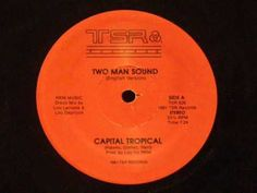 Capital Tropical - Two man sound - YouTube