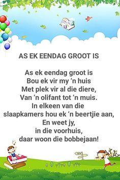 As ek eendag groot is. Preschool Poems, Kids Poems, Afrikaans Language, Rhymes Songs, Humor, Nursery Rhymes, Success Quotes, Homeschool, Poetry