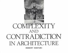 Complexity and Contradiction in Architecture: Robert Venturi, Vincent Scully, Arthur Drexler: 9780870702822: Amazon.com: Books