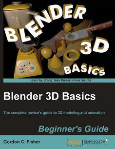 Blender 3D Basics | Ebook-dl | Free Download Ebooks & Video Tutorials