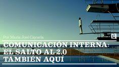 Comunicación interna.El salto al 2.0  también aquí. Por @mjcayuela