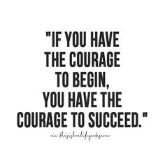 Courage + Success | Quote