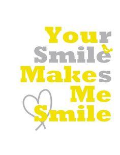 Yellow and Gray Nursery Art - Your Smile Makes Me Smile Print - 13x19 Poster. $29.00, via Etsy.