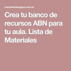 Crea tu banco de recursos ABN para tu aula. Lista de Materiales