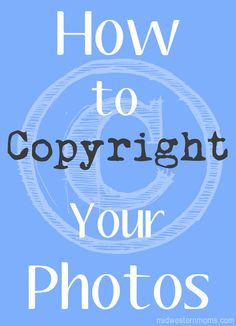 How to copyright your photos