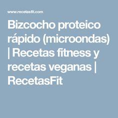 Bizcocho proteico rápido (microondas)         |          Recetas fitness y recetas veganas | RecetasFit